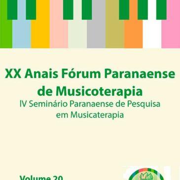 2019 – XX Fórum de Musicoterapia & III Seminário Paranaense de Pesquisa em Musicoterapia