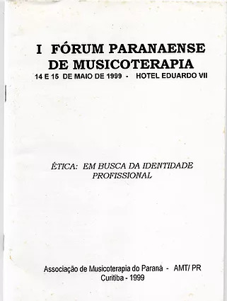 1999 – Anais do I Fórum Paranaense de Musicoterapia