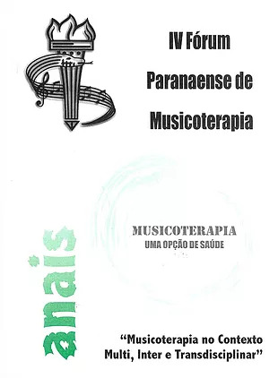 2002 – Anais do IV Fórum Paranaense de Musicoterapia