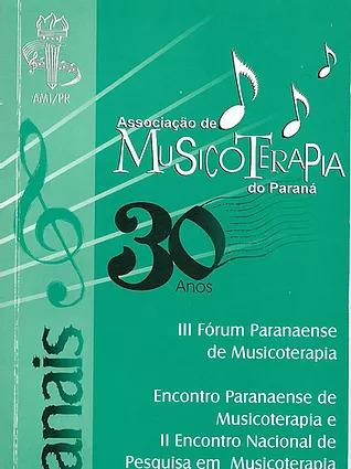 2001 – Anais do III Fórum Paranaense de Musicoterapia