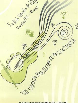 2009 – Anais do X Fórum Paranaense de Musicoterapia e I Encontro Sul Brasileiro de Musicoterapia.
